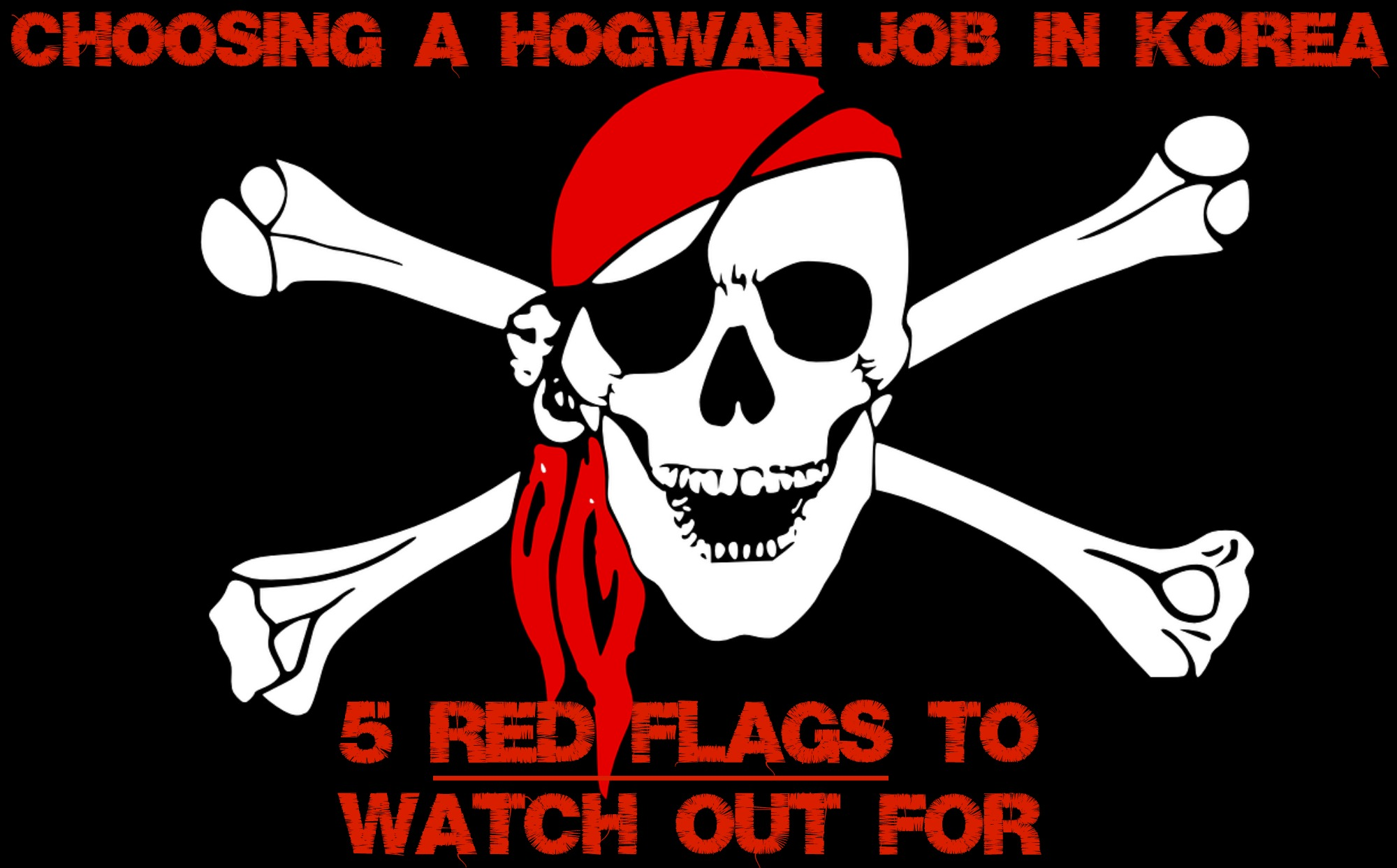 Choosing A Hogwan Job In Korea: 5 Red Flags To Watch Out For