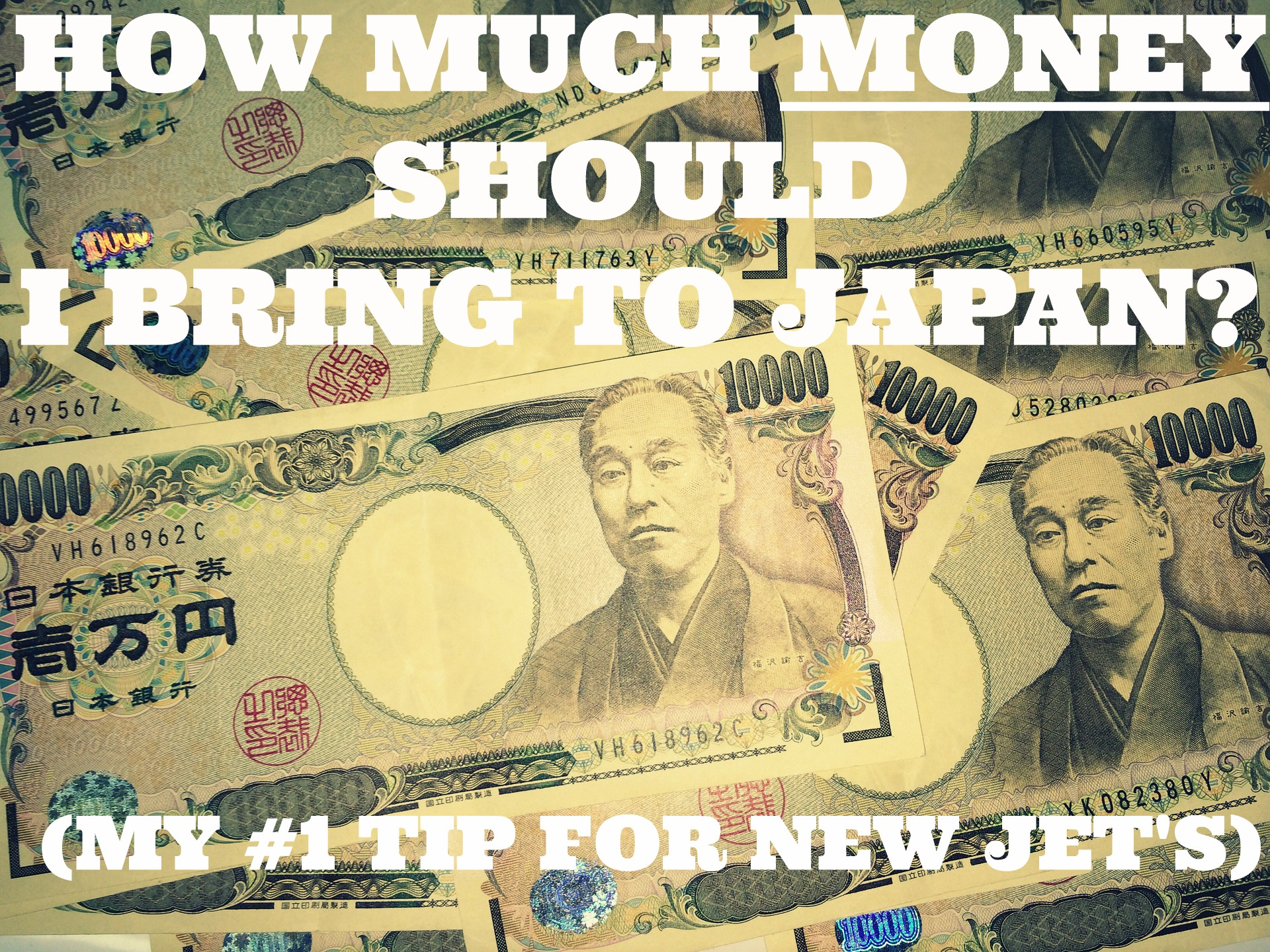 How Much Money Should I Bring To Japan? (My Number 1 Tip For New JET's)